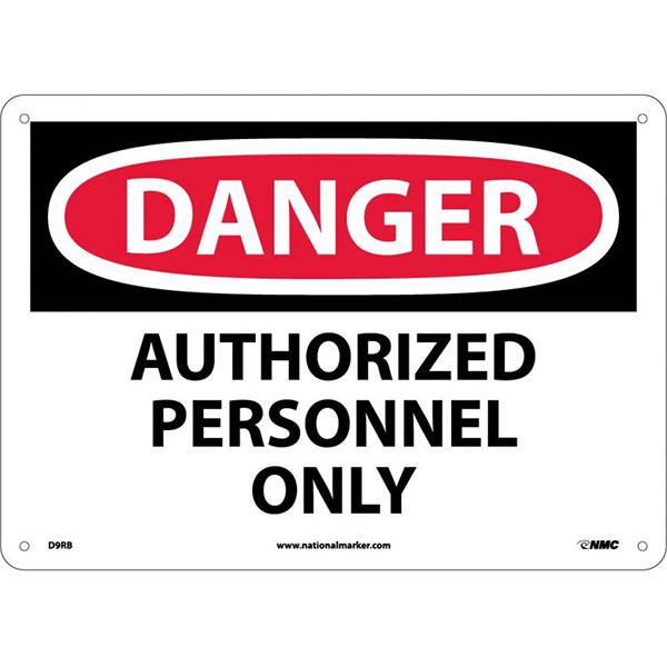 "NMCâ""¢ OSHA ""Danger Authorized Personnel Only"" Sign, Rigid Plastic, 10"" x 14"""