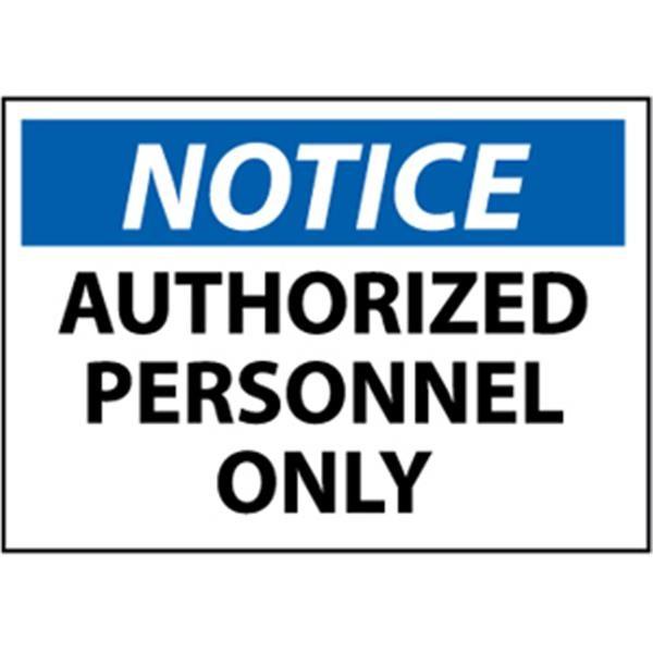 "NMCâ""¢ OSHA ""Notice Authorized Personnel Only"", Rigid Plastic, 10"" x 14"""