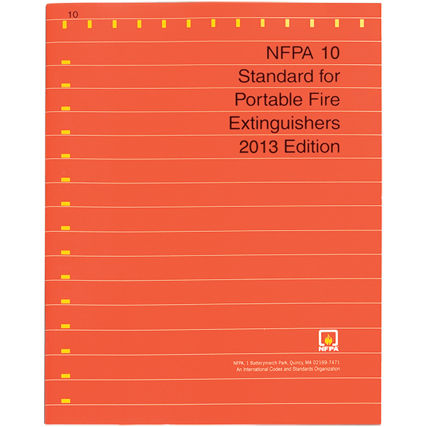 NFPA 10: Standard for Portable Fire Extinguishers, 2013 ed