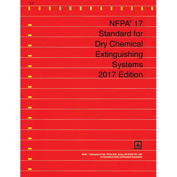 NFPA 17: Standard for Dry Chemical Extinguisher Systems, 2017 ed